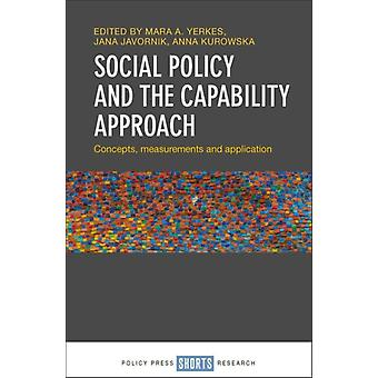 Social Policy and the Capability Approach by Mara Yerkes