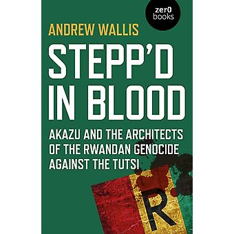 Steppd in Blood by Andrew Wallis