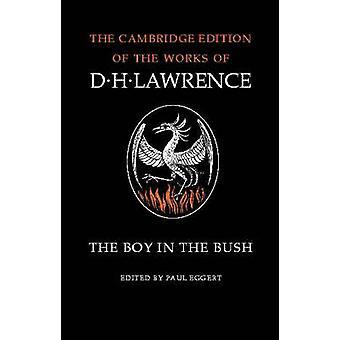 Il ragazzo nella boscaglia di d. H. Lawrence - M.L. Skinner - Paul Eggert-