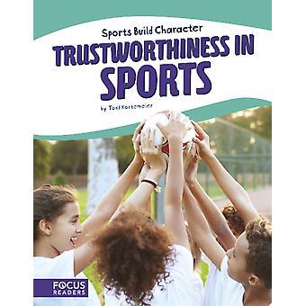 Sport Trustworthiness in Sports von Todd Kortemeier