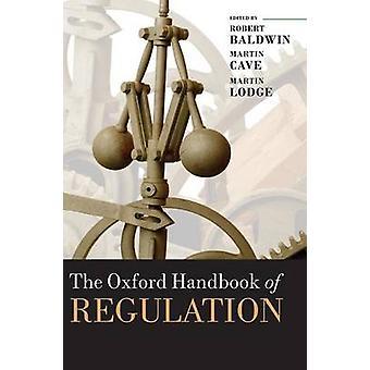 The Oxford Handbook of Regulation by Baldwin & Robert