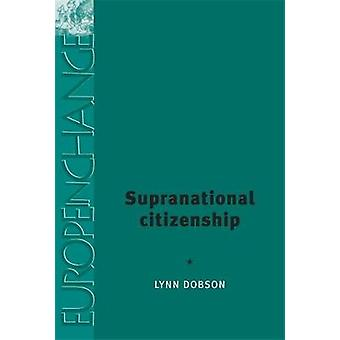 Supranational Citizenship by Dobson & Lynn