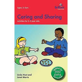 Caring and Sharing Activities for 35 Year Olds  2nd Edition by Mort & Linda