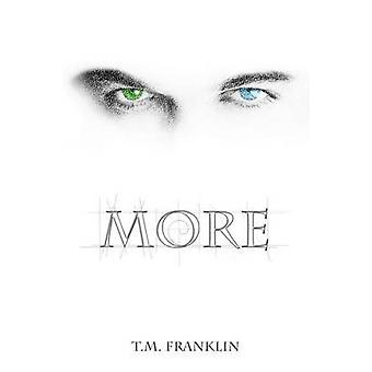 More by Franklin & T. M.