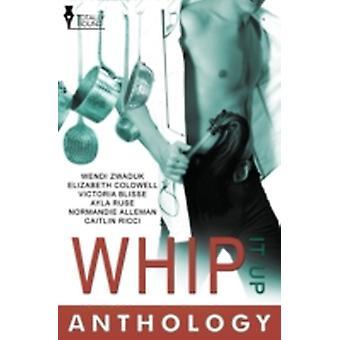 Whip It Up by Zwaduk & Wendi