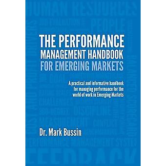 The Performance Management Handbook for Emerging Markets by Bussin & Mark