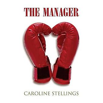 The Manager by Stellings & Caroline