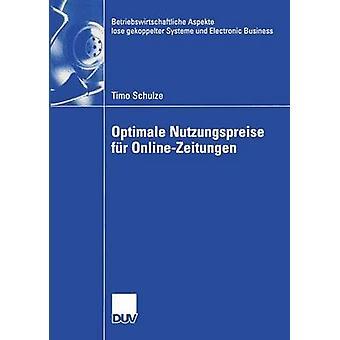 Optimale Nutzungspreise fr OnlineZeitungen by Gedenk & Prof. Dr. Karen