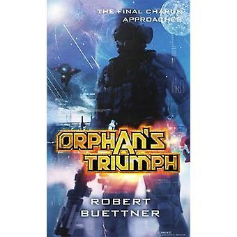 Orphans Triumph A by Buettner & Robert