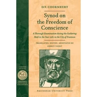 Synod on the Freedom of Conscience by Coornhert & D.V.