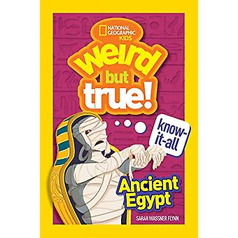 Ancient Egypt (Weird But True Know-It-All) by National Geographic Kid