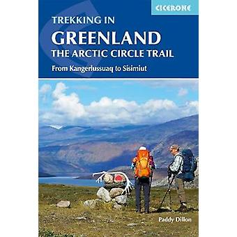 Trekking in Greenland - The Arctic Circle Trail - From Kangerlissuaq t