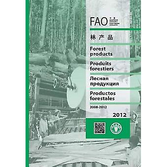 FAO Yearbook of Forest Products 2012 - 2008-2012 - 2014 (66th Re-issue)