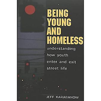 Als junge und Obdachlosen: Verständnis wie Jugend eingeben und Ausfahrt Street Life (Jugendlichen Kulturen, Schule & Society)