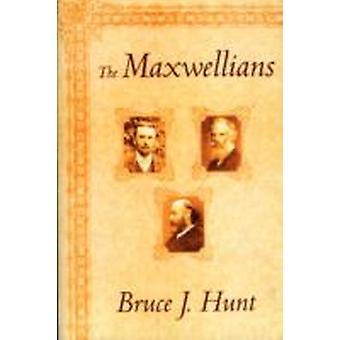 The Maxwellians by Bruce J Hunt