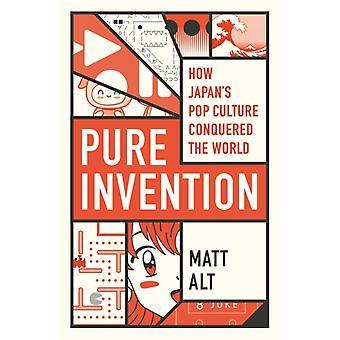 Pure Invention by Matthew Alt