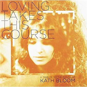 Loving Takes This Course: A Tribute To The Songs [CD] USA import