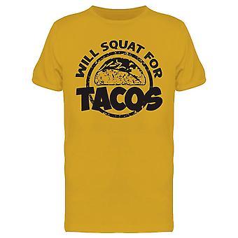 Will Squat For Tacos Tee Men-apos;s -Image par Shutterstock