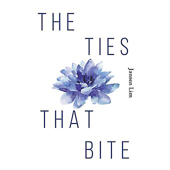 The Ties That Bite by Lim & Jansen