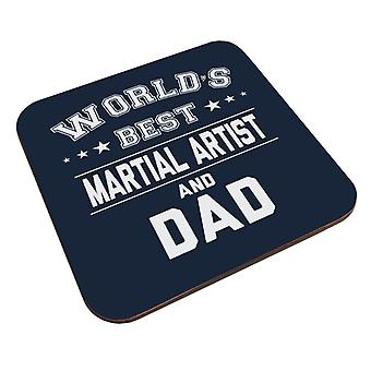 Worlds Best Martial Artist And Dad Coaster