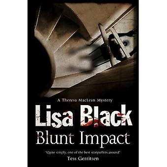 Blunt Impact (Theresa MacLean Series #5)