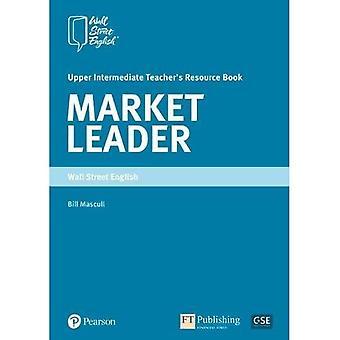 Market Leader Upper Intermediate Teachers Book WSI (Market Leader)