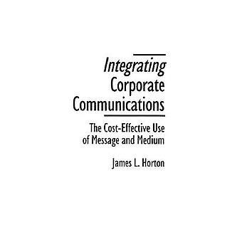Integrating Corporate Communications