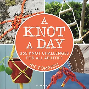A Knot A Day by Compton & Nic