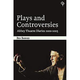 Toneelstukken en controverses: Abbey Theatre Diaries 2000-2005 (Carysfort Press Ltd.)