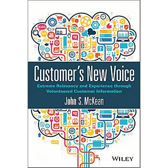 Customers New Voice by John S. McKean