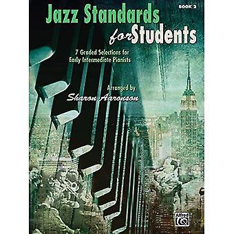 Jazz standarder for studerende, Bk 2: 7 Gradueret Valg for Early Intermediate Pianists