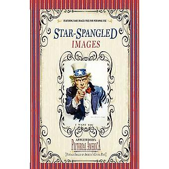 Star-Spangled Images (Pictorial America) - Vintage Images of America's
