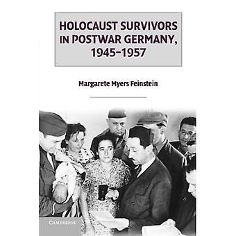 Holocaust Survivors in Postwar Germany, 1945-1957