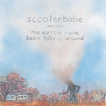 Scooterbabe - Sorrow You'Ve Been Toting Around [CD] USA import