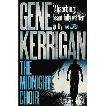 Midnight Choir durch Gene Kerrigan