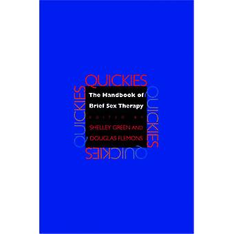 Quickies - The Handbook of Brief Sex Therapy by Douglas Flemons - Shel