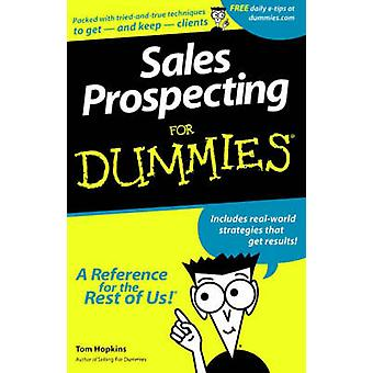 Sales Prospecting For Dummies by Tom Hopkins - 9780764550669 Book