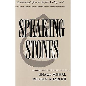 Speaking Stones - Communiques from the Intifada Underground by Shaul M