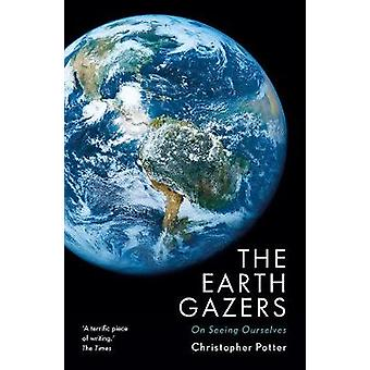 The Earth Gazers by The Earth Gazers - 9781784974336 Book
