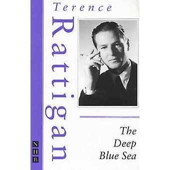 Deep Blue Sea (New edition) by Terence Rattigan - 9781854594235 B