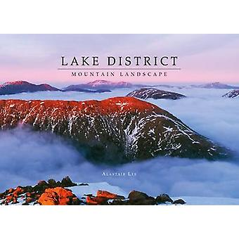 Lake District Mountain Landscape (2nd Revised edition) by Alastair Le