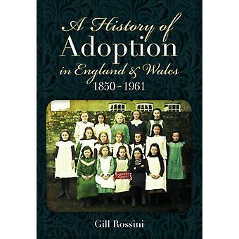 イギリスおよびウェールズ (1850-1961) ギル アンドレロッシンでの導入の歴史