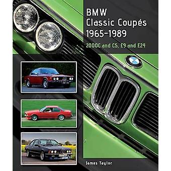 BMW Classic Coupes - 1965 - 1989 - 2000c and CS - E9 and E24 by James