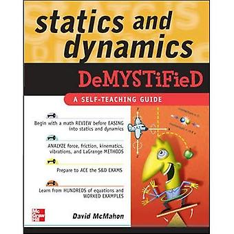 Statica en Dynamics Demystified