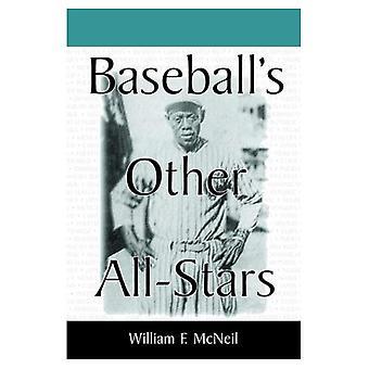 Baseball er andre alle stjerner: de største spillerne fra neger ligaene, de japanske ligaene, meksikanske ligaen...