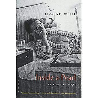 À l'intérieur d'une perle: mes années à Paris