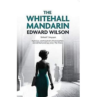 The Whitehall Mandarin
