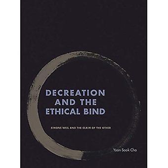 Decreation et l'éthique lier: Simone Weil et la revendication de l'autre