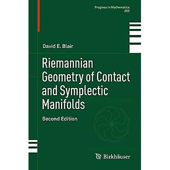 Riemannsk geometri af kontakt og symplektiske mangfoldigheder af Blair & David E.