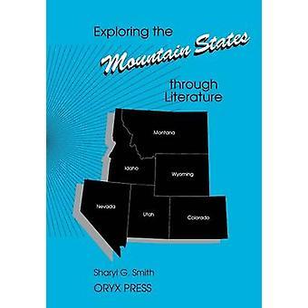 Explorer les États des montagnes à travers la littérature par Smith & Sharyl